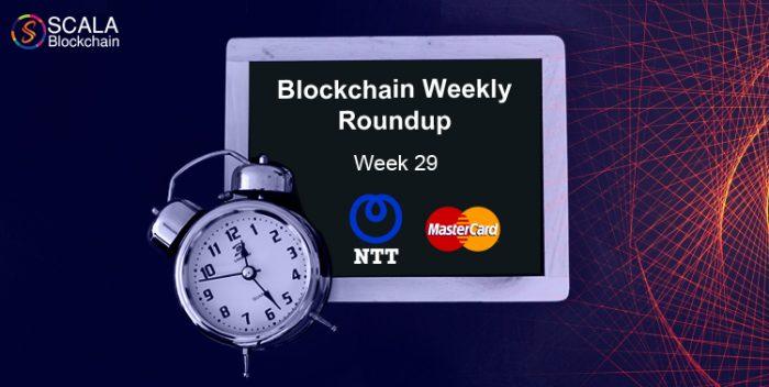 blockchain weekly roundup week 29