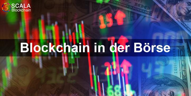 Blockchain in der Börse